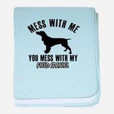 Mess With Field Spaniel baby blanket