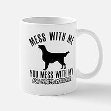 Mess With Flat Coated Retriever Mug