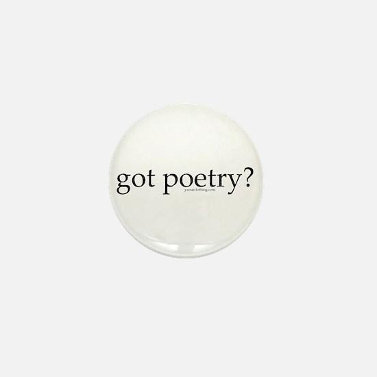 Got Poetry? Mini Button