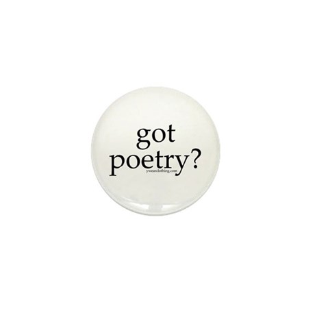 Got Poetry? Mini Button (10 pack)