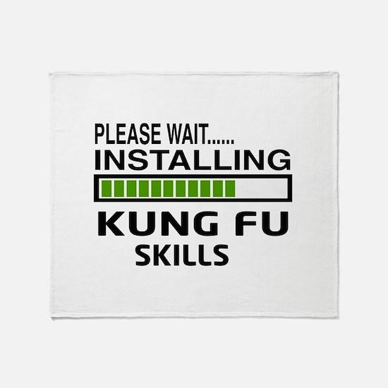 Please wait, Installing Kung Fu skil Throw Blanket
