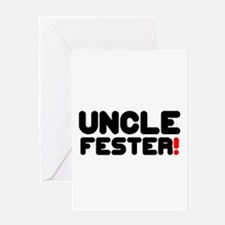 UNCLE FESTER! Greeting Cards