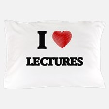 I Love Lectures Pillow Case
