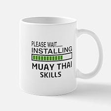 Please wait, Installing Muay Thai skill Mug