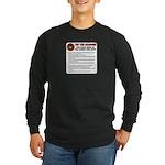 USMC Too Long? Long Sleeve Dark T-Shirt