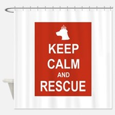 Keep Calm and Rescue Shower Curtain