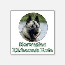 "Norwegian Elkhounds Rule Square Sticker 3"" x 3"""