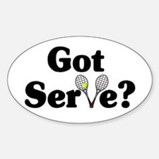 Got Serve? Tennis Oval Decal