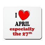 April 27th Mousepad