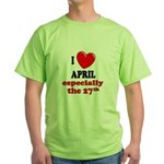 April 27th Green T-Shirt