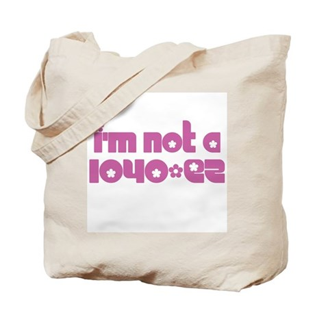 Not A 1040-EZ Tote Bag