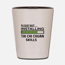 Please wait, Installing Tai Chi Chuan s Shot Glass