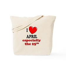 April 25th Tote Bag