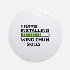 Please wait, Installing Wing Chun s Round Ornament