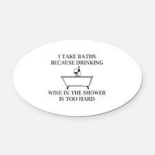 I Take Baths Oval Car Magnet