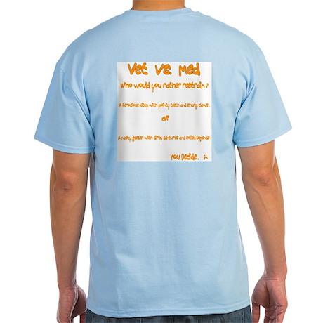Vet vs Med cat Light T-Shirt