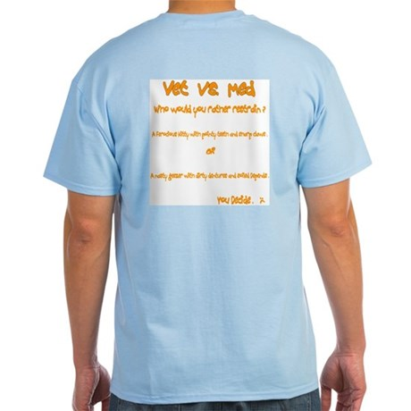 Vet vs Med cat Light T-Shirt