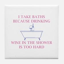 I Take Baths Tile Coaster