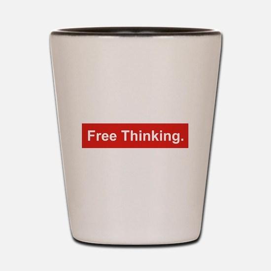 Free Thinking Shot Glass
