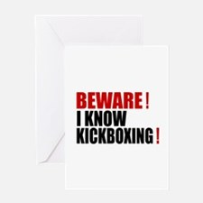 Beware I Know kickboxing Greeting Card