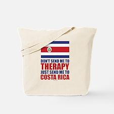 Send Me to Costa Rica Tote Bag