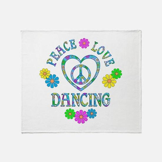 Peace Love Dancing Throw Blanket