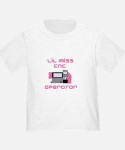 Baby Girls Toddlers lil miss cnc operator design T