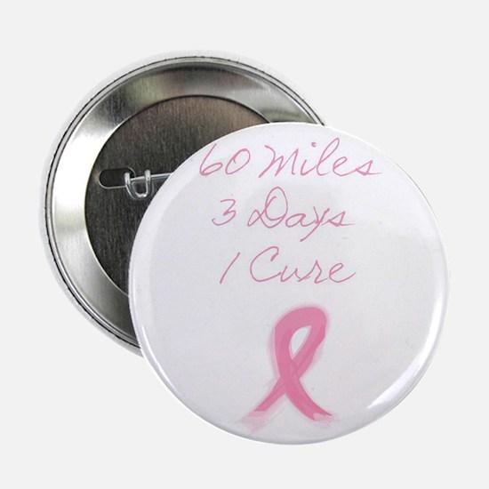 60 miles, 3 days, 1 cure Button Button
