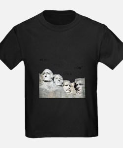 Rushmore Rock You T-Shirt