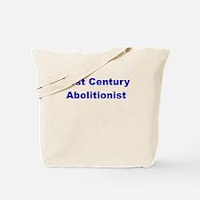 21st Century Abolitionist Tote Bag
