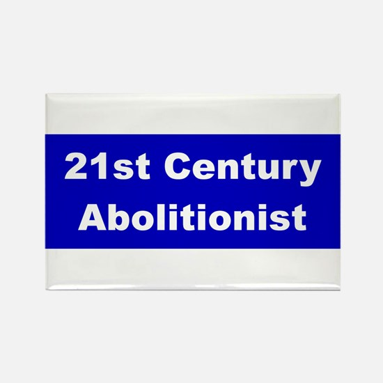 21st Century Abolitionist Rectangle Magnet