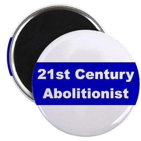 "21st Century Abolitionist 2.25"" Magnet (100 pack)"