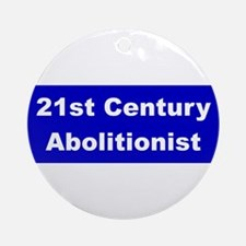 21st Century Abolitionist Ornament (Round)