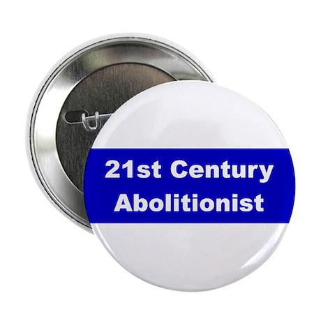 21st Century Abolitionist Button