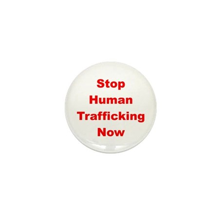 Stop human trafficking now mini button by bestofdc