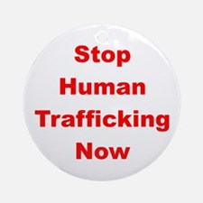 Stop Human Trafficking Now Ornament (Round)