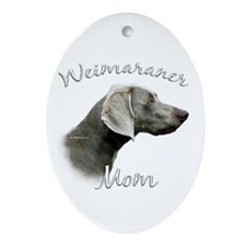 Weimaraner Mom2 Oval Ornament
