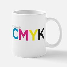 I dream in CMYK Mugs