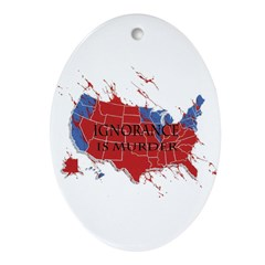 Ignorance Is Murder Oval Ornament