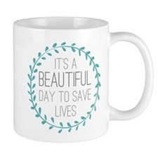 Greys Anatomy Its A Beautiful Day Mug