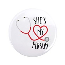 Grey's Anatomy: She's My Person Button