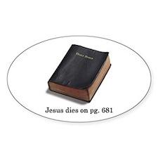 Jesus Dies Oval Decal