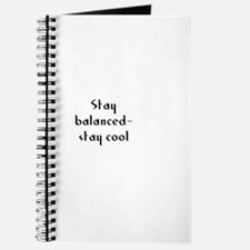 Stay balanced- stay cool Journal