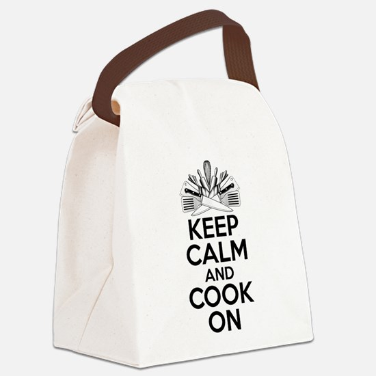 Chef Humor: Keep Calm and Cook On Canvas Lunch Bag