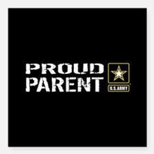 "U.S. Army: Proud Parent Square Car Magnet 3"" x 3"""