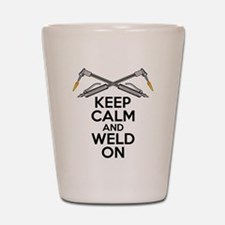 Welding Humor: Keep Calm and Weld On Shot Glass