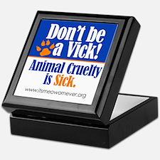 Don't Be a Vick! Keepsake Box