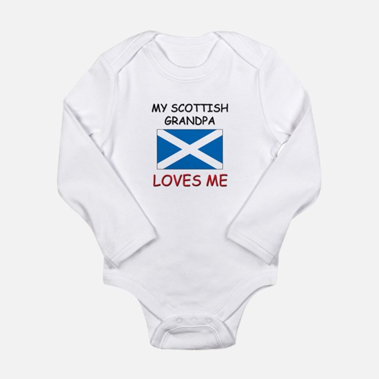 My Scottish Grandpa Loves Me Body Suit