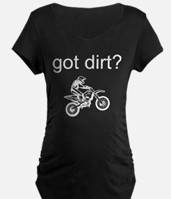 Got Dirt with Rider? Maternity T-Shirt