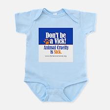 Don't Be a Vick! Infant Bodysuit
